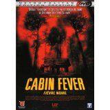 Cabin Fever (occasion)